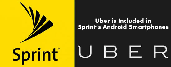 Uber is Included in Sprint's Android Smartphones
